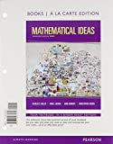 Mathematical Ideas with Integrated Review, Books a la Carte Edition, Plus Mymathlab Student Access Card and Worksheets 1st Edition