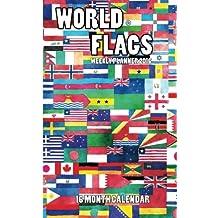 World Flags Weekly Planner 2016: 16 Month Calendar