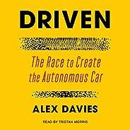 Driven: The Race to Create the Autonomous Car