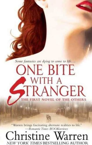 One Bite With A Stranger: The First Novel of The Others