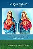 img - for La Gran Cruzada, Del Amor: Jesus; nos recuerda, que El; es el unico y verdadero camino, para la salvacion. (Volume 1) (Spanish Edition) book / textbook / text book