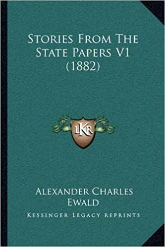 Stories from the State Papers V1 (1882)