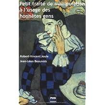 Petit traité de manipulation à l'usage des honnêtes gens, 2e éd.