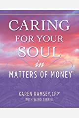 Caring For Your Soul in Matters of Money Hardcover