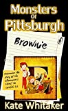Brownie (Monsters of Pittsburgh Book 6)