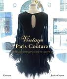 Vintage Paris Couture, Jessica Clayton, 0789318636