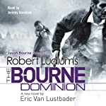 Robert Ludlum's The Bourne Dominion | Eric Van Lustbader,Robert Ludlum
