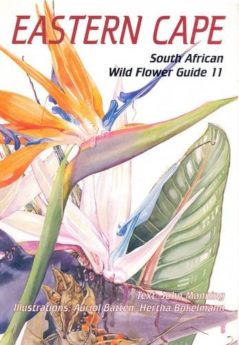 Download South African Wild Flower Guide: Eastern Cape No. 11 (v. 2) pdf epub