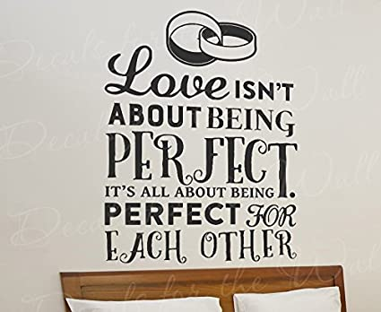 Amazoncom Love Isnt About Being Perfect Its All About Being