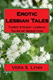 Erotic Lesbian Tales, Vera S. Lynn, 1441493573