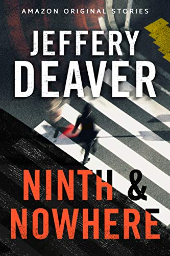 Ninth and Nowhere by [Deaver, Jeffery]