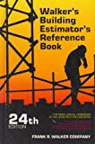 Walker's Building Estimator's Reference Book 9780911592245