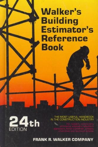 Walker's Building Estimator's Reference Book (24th Edition)