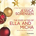 The Ever After of Ella and Micha Audiobook by Jessica Sorensen Narrated by Jeremy Arthur