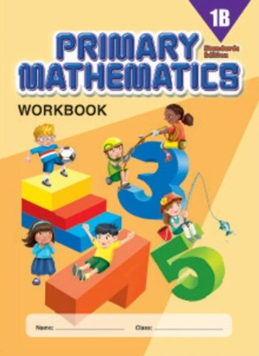 Primary Mathematics, Level 1B: Workbook, Standards Edition