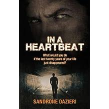 In a Heartbeat by Sandrone Dazieri (2013-07-02)
