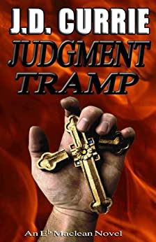 Judgment Tramp (An Eb Maclean novel Book 2) by [Currie, J.D.]