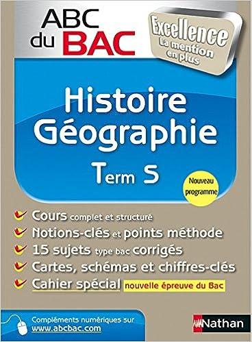 ABC du BAC Excellence Histoire - Géographie Term S: 9782091880891: Amazon.com: Books