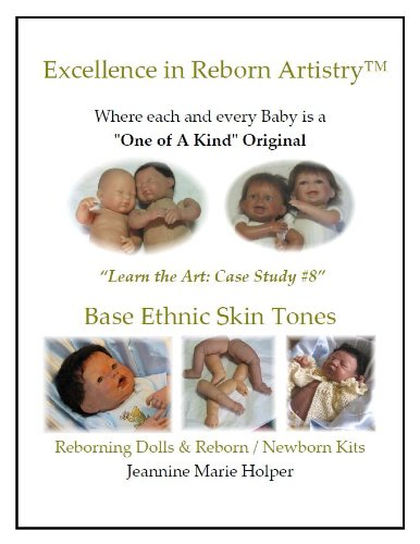 (Base Ethnic Skin tones for Vinyl Reborns (Excellence in Reborn Artistry))