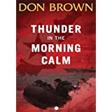 Thunder in the Morning Calm (Pacific Rim Series Book 1) ~ Don Brown