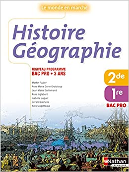 Histoire Geographie Bac Pro 1e Et 2e Annees French Edition