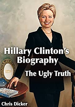 Hillary Clintons Biography Ugly Truth ebook product image