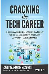 Cracking the Tech Career by Gayle Laakmann Mcdowel (2015-05-03) Libro de bolsillo