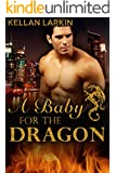 A Baby for the Dragon: M/M Gay Shifter Mpreg Romance (Dragons of Lake City Book 1)