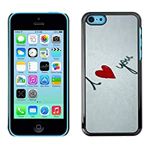 FECELL CITY // Duro Decorativo Carcasa de Teléfono PC Caso Funda / Hard Case Cover foriPhone 5C // I love you Heart