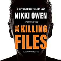 THE KILLING FILES: THE PROJECT TRILOGY, BOOK 2