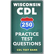 250 Wisconsin CDL Practice Test Questions