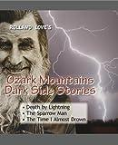 DARK SIDE Stories (Ozark Mountains Stories Book 4)