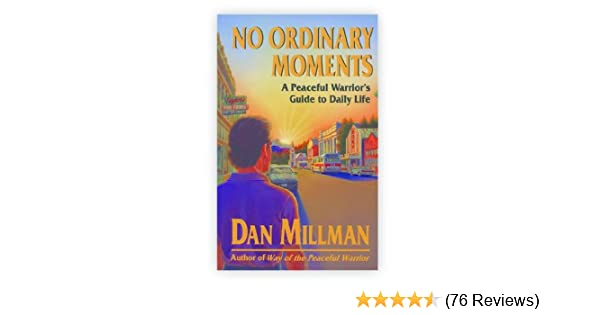 No Ordinary Moments Dan Millman Pdf