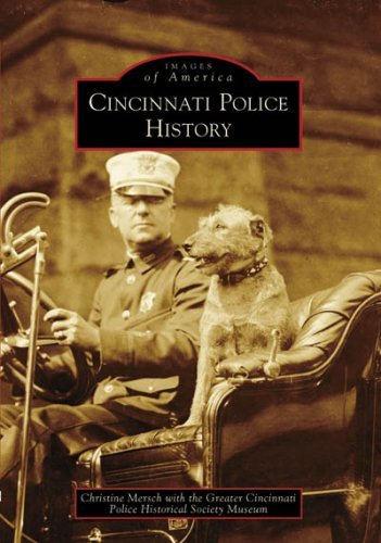 Cincinnati Police History (OH) (Images of America) by Christine Mersch - Oh Mall Cincinnati