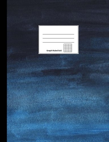 "Composition Notebook, Dark Blue Ombre: Graph Ruled 5x5, Softcover, 100 sheets/200 pages, 9.75"" x 7.5"" (24.7 cm x 19 cm) pdf epub"