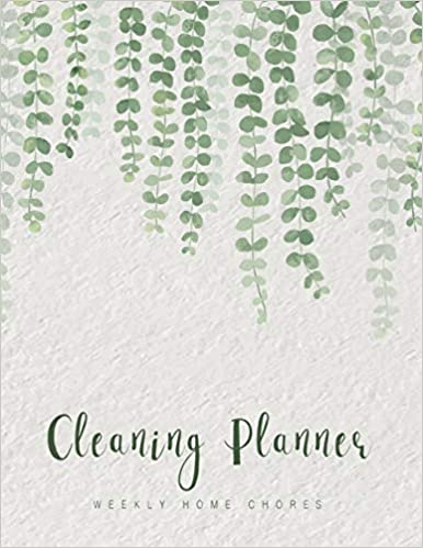 Cleaning Planner: Household Planner Family Chores Keeping Home Organize Record Logbook Monthly Cleaning Weekly Home Chores Hanging Plant Design (Volume 5)