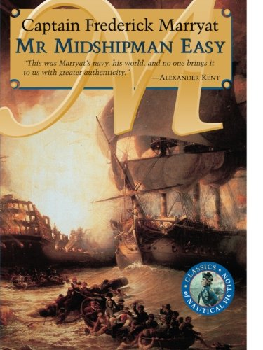 Mr Midshipman Easy (Classics of Naval Fiction)