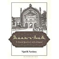 Shaam-e-Awadh: A Visual Journey of Lucknow