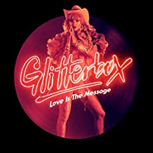 Glitterbox: Love Is The Message