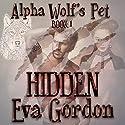 Alpha Wolf's Pet, Hidden Audiobook by Eva Gordon Narrated by Meghan Kelly