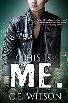 This is Me.: A Clean Science Fiction Romance by [Wilson, C.E.]