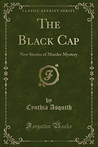 The Black Cap: New Stories of Murder Mystery (Classic Reprint)
