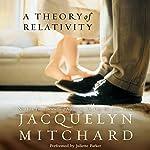 A Theory of Relativity | Jacquelyn Mitchard