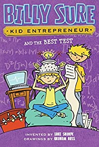 Billy Sure Kid Entrepreneur and the Best Test by Simon Spotlight