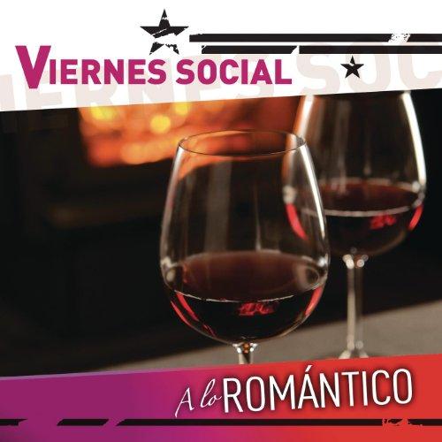 Viernes Social... A Lo Románti...