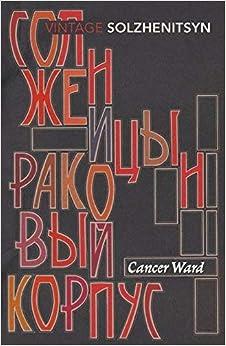 A Solzhenitsyn - Cancer Ward