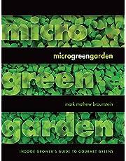 Microgreen Garden: Indoor Grower's Guide to Gourmet Greens