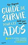 Guide de survie d'une ado pour les ados par Mayrock