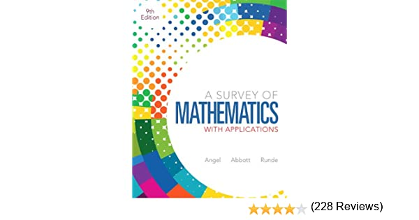 A Survey of Mathematics with Applications (9th Edition): Allen R ...