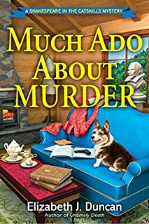 Book Cover: Much Ado About Murder: A Shakespeare in the Catskills Mystery